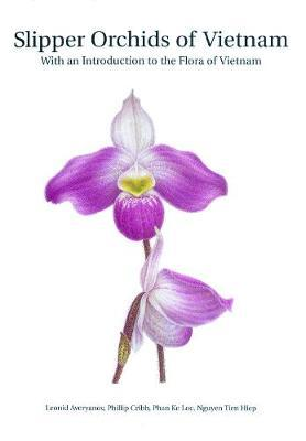 Slipper Orchids of Vietnam