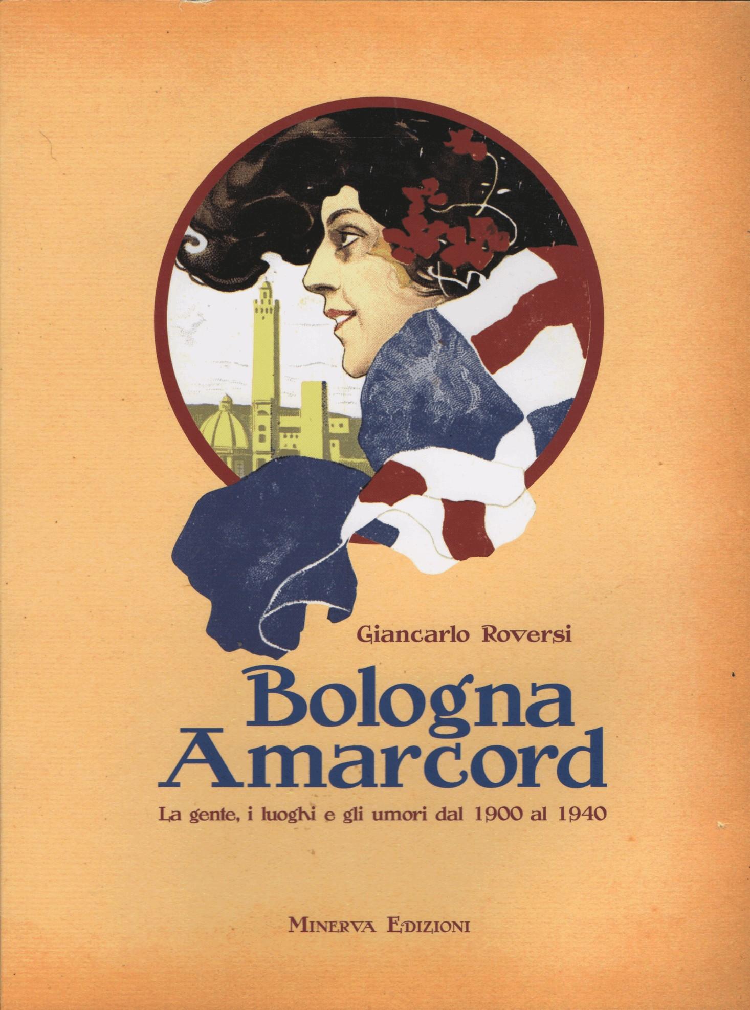 Bologna Amarcord