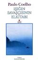 Isigin Savascisinin Elkitabi. Handbuch des Kriegers des Lichts