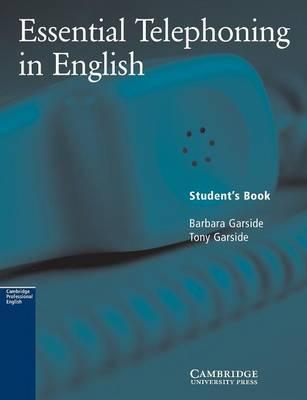 Essential telephoning in english. Student's book. Per le Scuole superiori