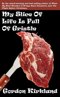 My Slice of Life Is ...