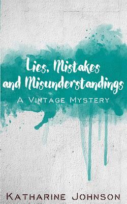Lies, Mistakes and Misunderstandings