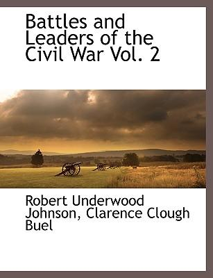 Battles and Leaders of the Civil War Vol. 2