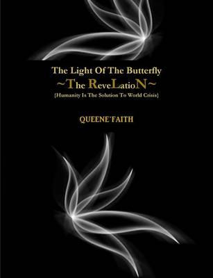 The Light Of The Butterfly (The Revelation)