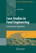 Case Studies in Food Engineering