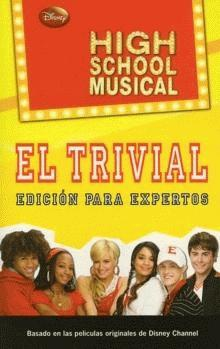 HIGH SCHOOL MUSICAL. EL TRIVIAL
