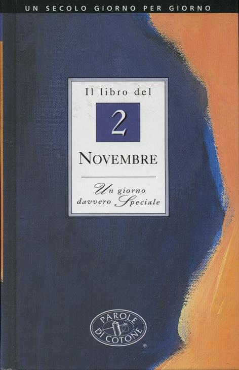 Il libro del 2 novembre. Un giorno davvero speciale