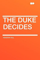 The Duke Decides