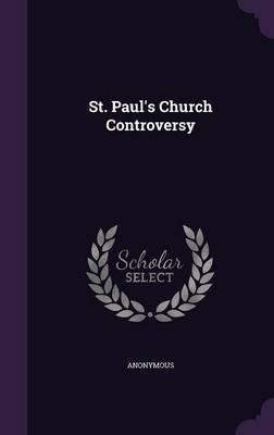 St. Paul's Church Controversy