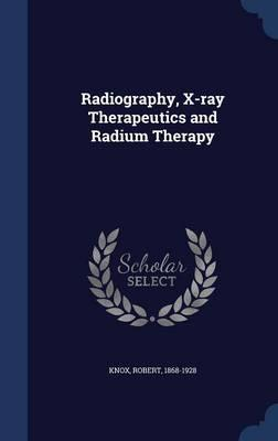 Radiography, X-Ray T...