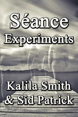 Seance Experiments