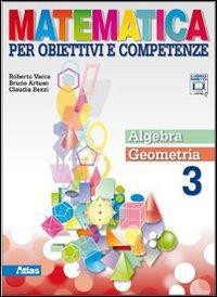 Matematica per obiettivi e competenze. Per la Scuola media. Con espansione online