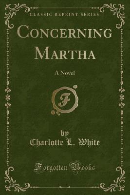 Concerning Martha