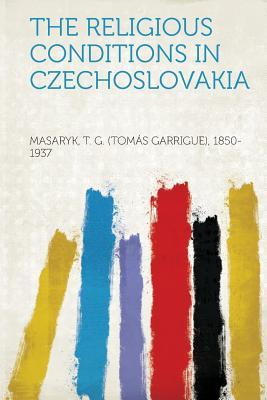 The Religious Conditions in Czechoslovakia