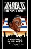 Harold, the Peoples Mayor