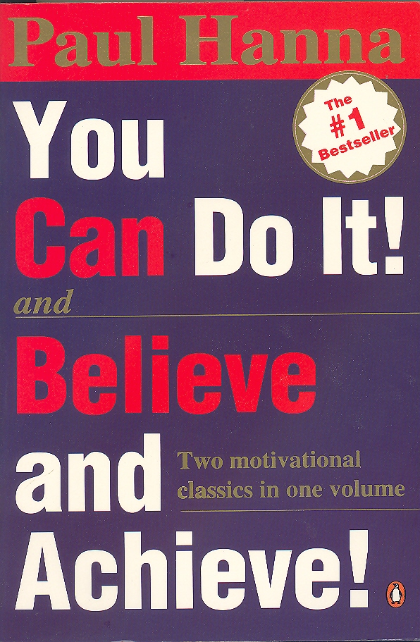 You Can Do It! Believe and Achieve!