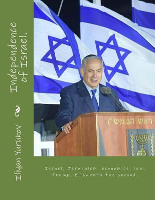 Independence of Israel.