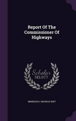 Report of the Commissioner of Highways