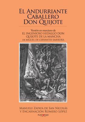 El andurriante caballero Don Quijote