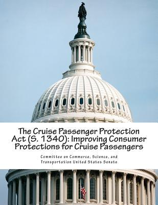 The Cruise Passenger Protection Act, S. 1340