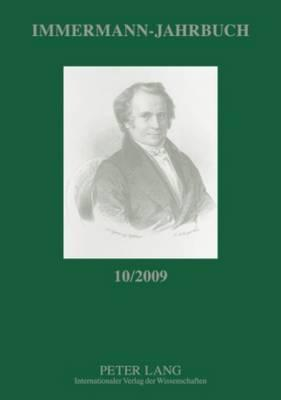 Immermann-Jahrbuch 10/2009