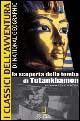 La scoperta della tomba di Tutankhamon