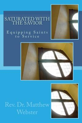 Saturated With the Savior
