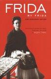 Frida by Frida, 2nd ...