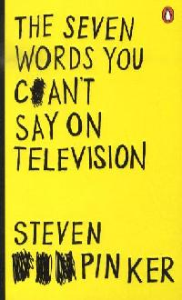 The Seven Words You Can't Say on Television