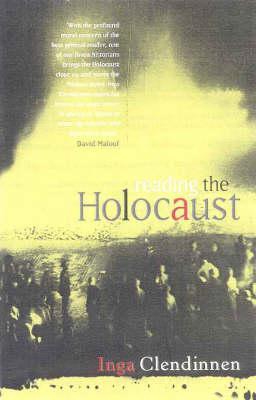 Reading The Holocaus...