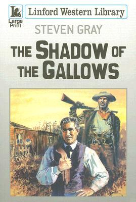 The Shadow of the Gallows