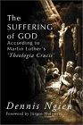 Suffering of God According to Martin Luther's 'Theologia Crucis'