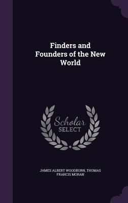 Finders and Founders of the New World