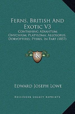 Ferns, British and Exotic V3