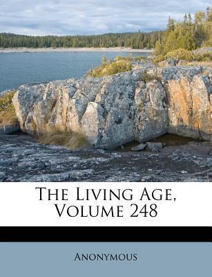 The Living Age, Volume 248