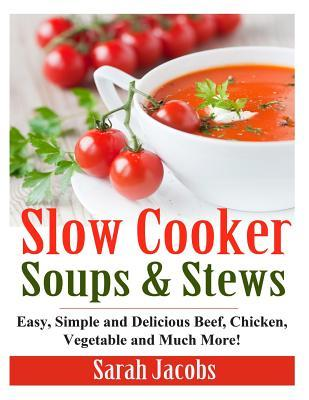 Slow Cooker Soups an...