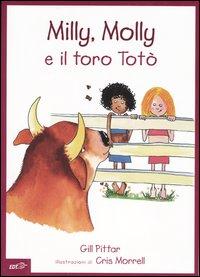 Milly, Molly e il toro Totò