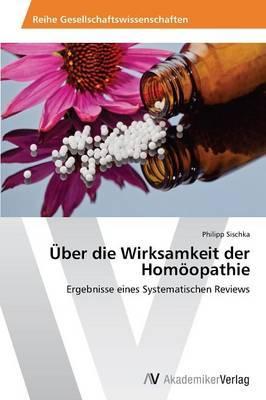 Über die Wirksamkeit der Homöopathie