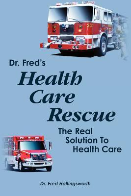 Dr. Fred's Healthcare Rescue
