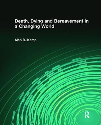 Death, Dying and Bereavement in a Changing World
