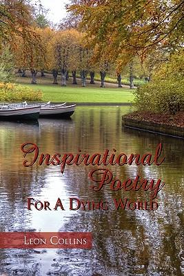 Inspirational Poetry for a Dying World