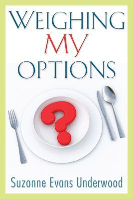 Weighing My Options