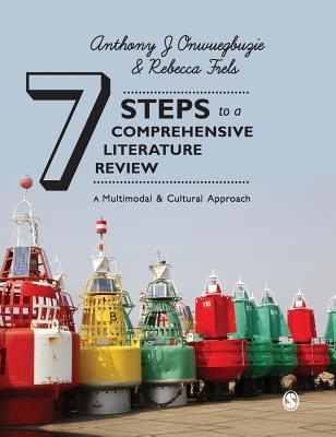 7 Steps to a Comprehensive Literature Review