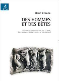 Des hommes et des bêtes. Ediz. italiana e francese
