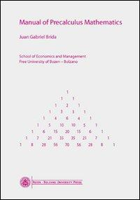 Manual of precalculus mathematics