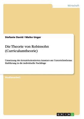 Die Theorie von Robinsohn (Curriculumtheorie)