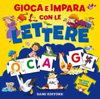 Gioca e impara con le lettere. Ediz. a colori