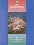 La montagna italiana tra marginalità e sviluppo