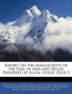 Report on the Manuscripts of the Earl of Mar and Kellie