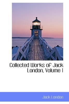 Collected Works of Jack London
